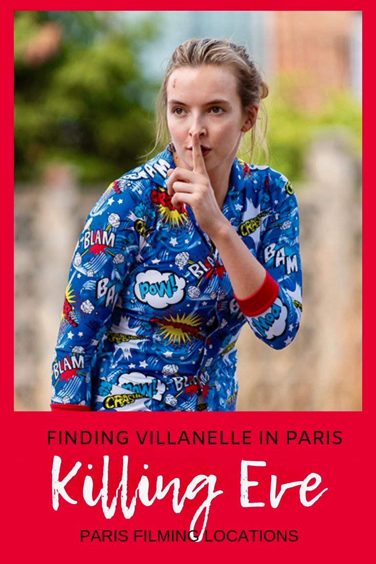 Finding Villanelle in Paris: Killing Eve Filming Locations