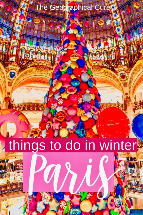 ultimate guide to the best things to do and see in Paris in winter