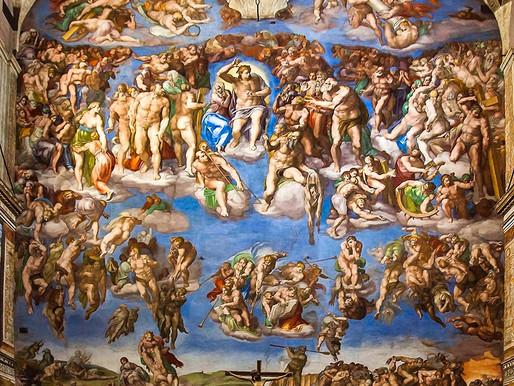 Underpants in the Sistine Chapel: Was Michelangelo's Last Judgment Fresco Too Risque?