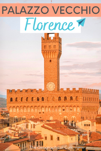 Everything You Need To Know About Visiting the Palazzo Vecchio in Florence Italy