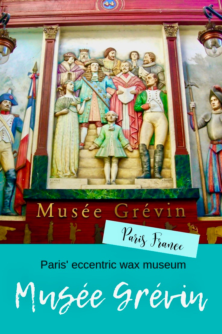 The Grevin Museum: Paris' Eccentric Wax Museum in the Passage Jouffrey