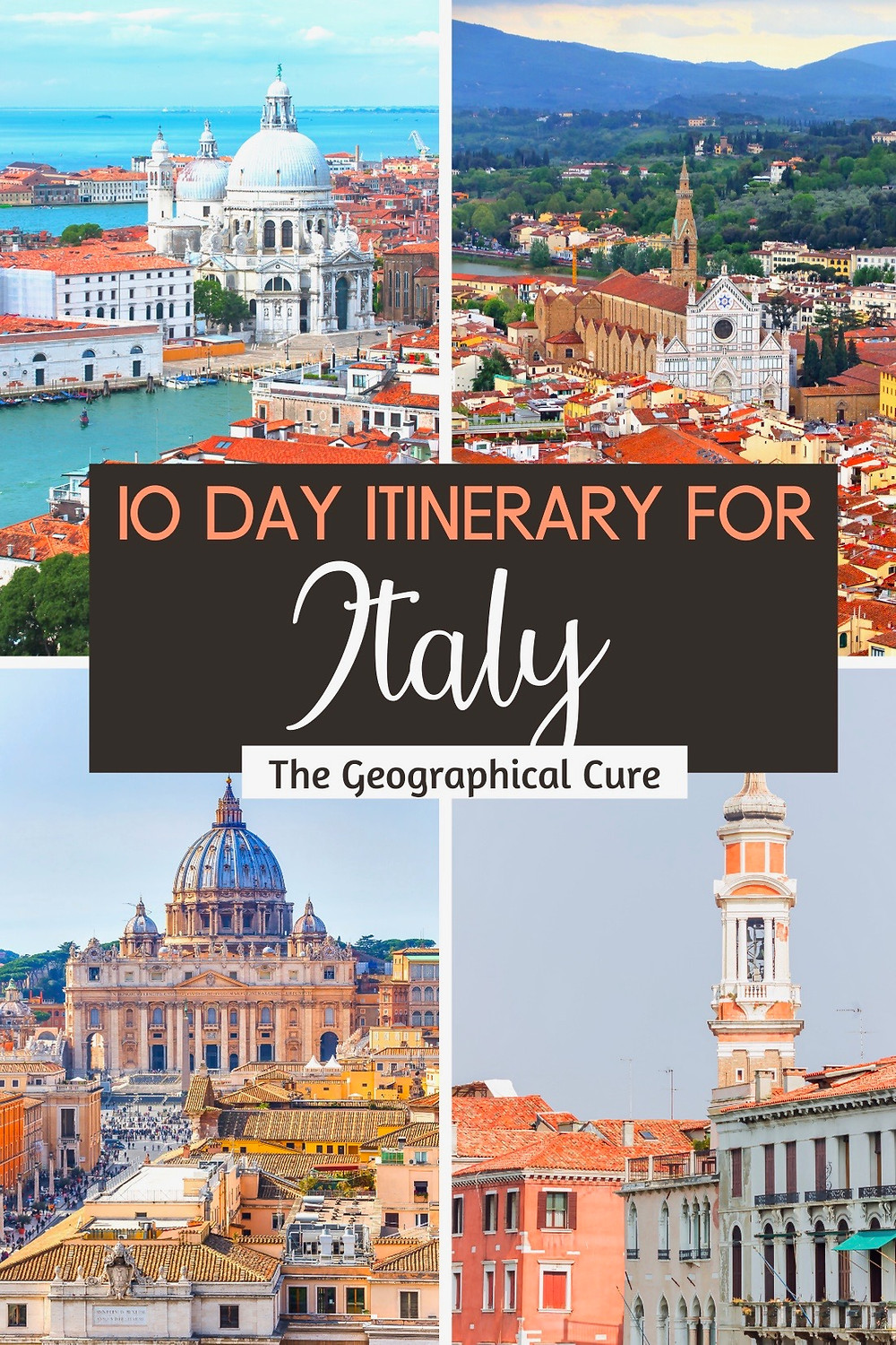 the Ultimate 10 Day Itinerary for Italy