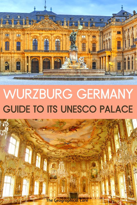 guide to the Wurzburg Residence in Germany, one of Europe's most beautiful palaces