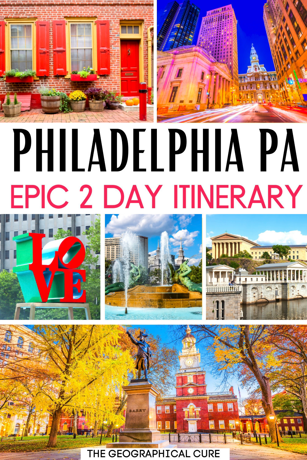 ultimate 2 day itinerary and travel guide for Philadelphia Pennsylvania