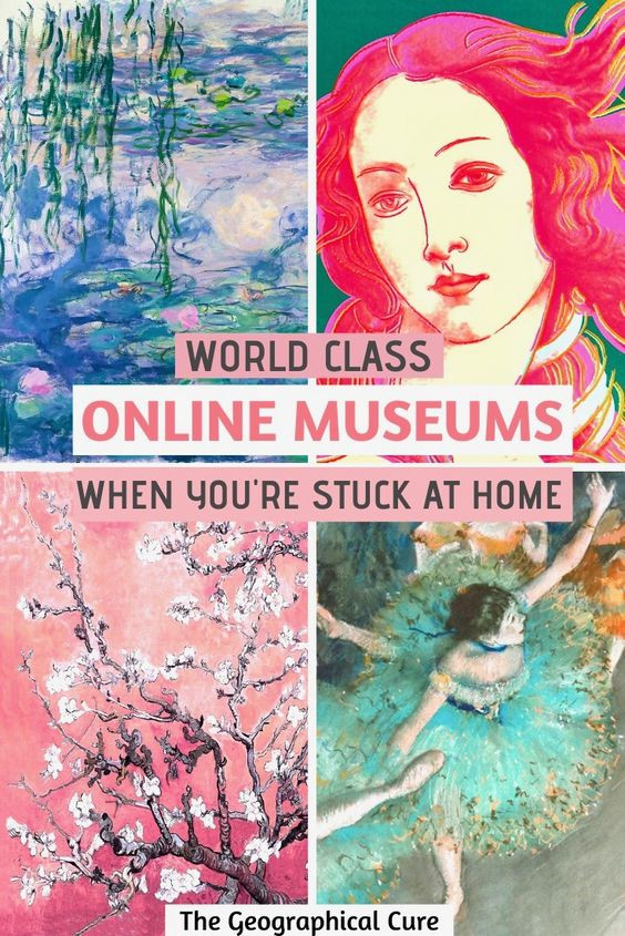 world class museums with virtual tour or online collections to enjoy online at home