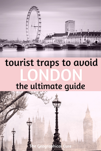 tourist traps to avoid in London and what to do instead