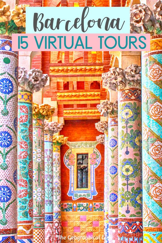 Barcelona From Home: 15 Virtual Tours To Enjoy Online