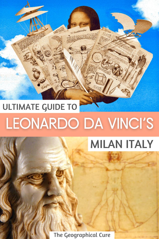 Leonardo da Vinci's Milan: Complete Guide To Al the Must See Sites in Milan