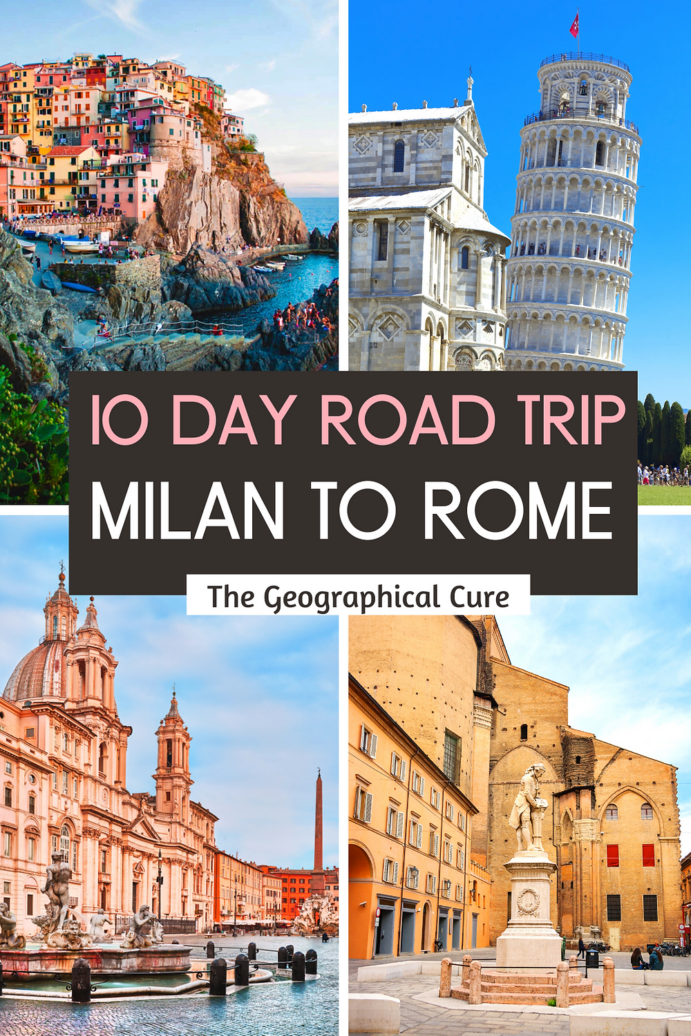 10 Day Road Trip Itinerary: Milan to Rome