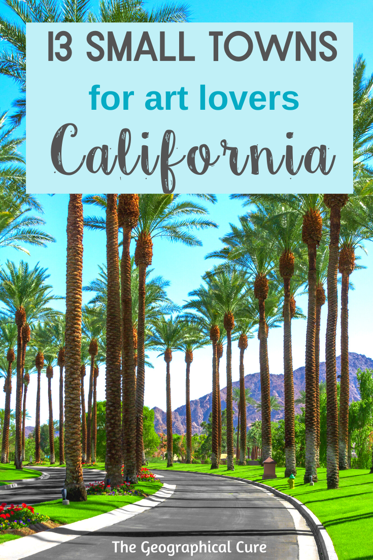 California: the Best Small Towns for Art and Culture