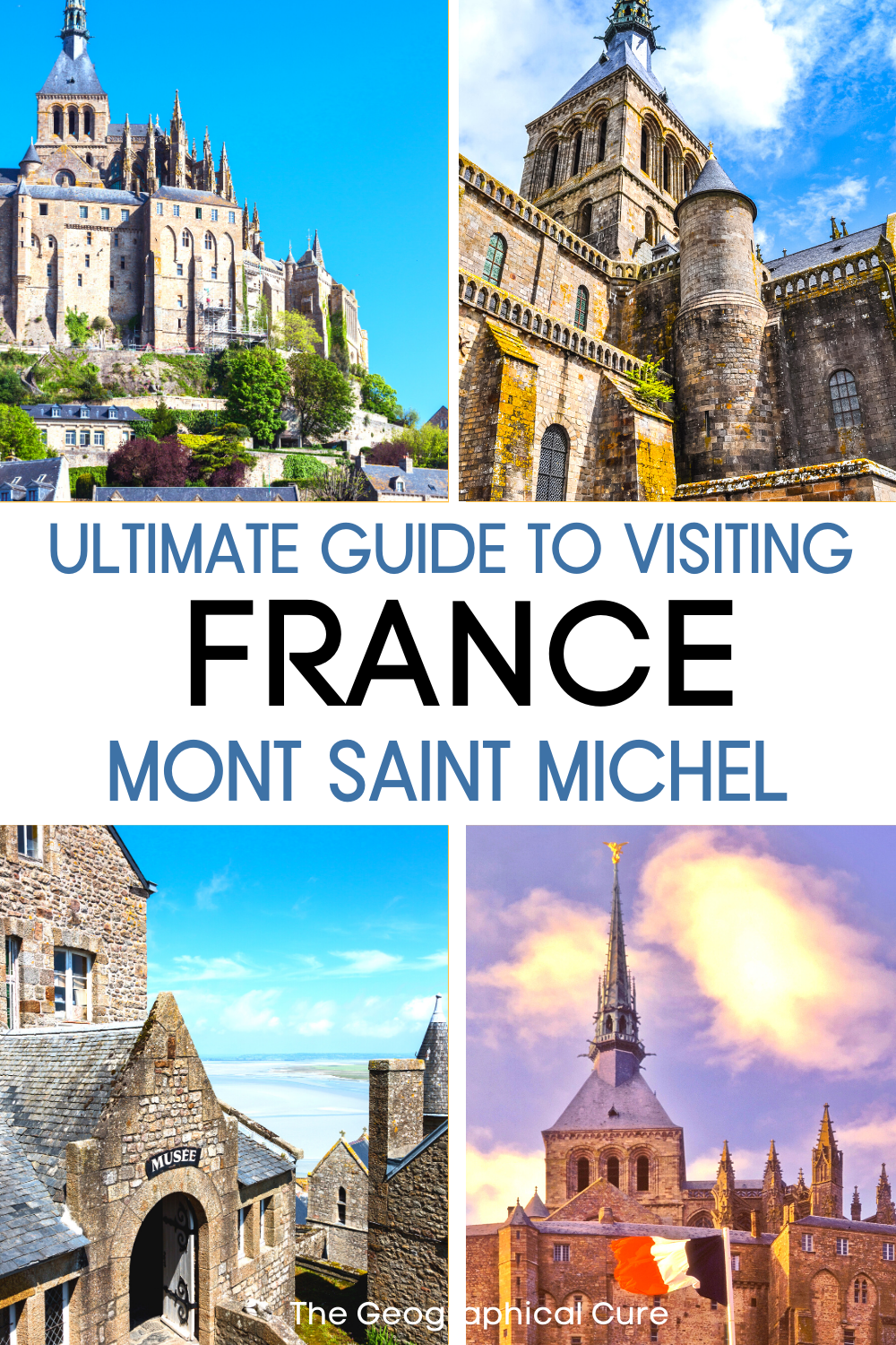 guide and tips for visiting Mont Saint-Michel