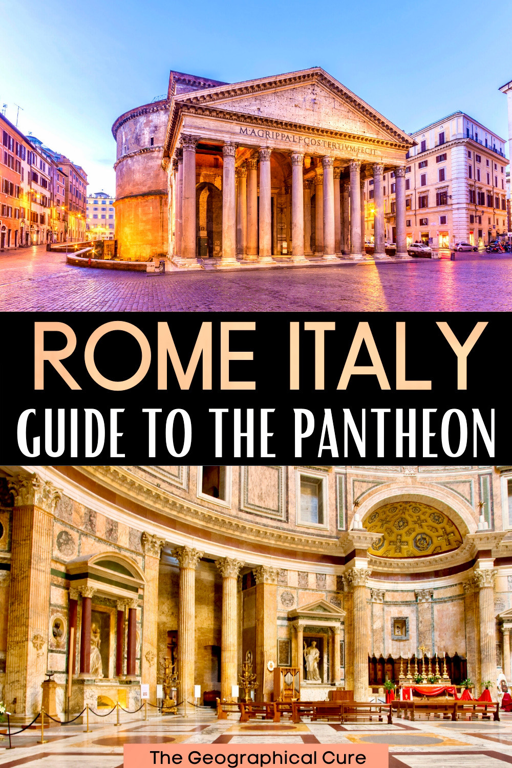 ultimate guide to the Pantheon, a must see attraction in Rome Italy