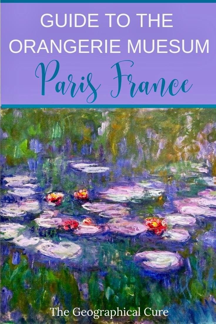 Guide to the Orangerie Museum in Paris