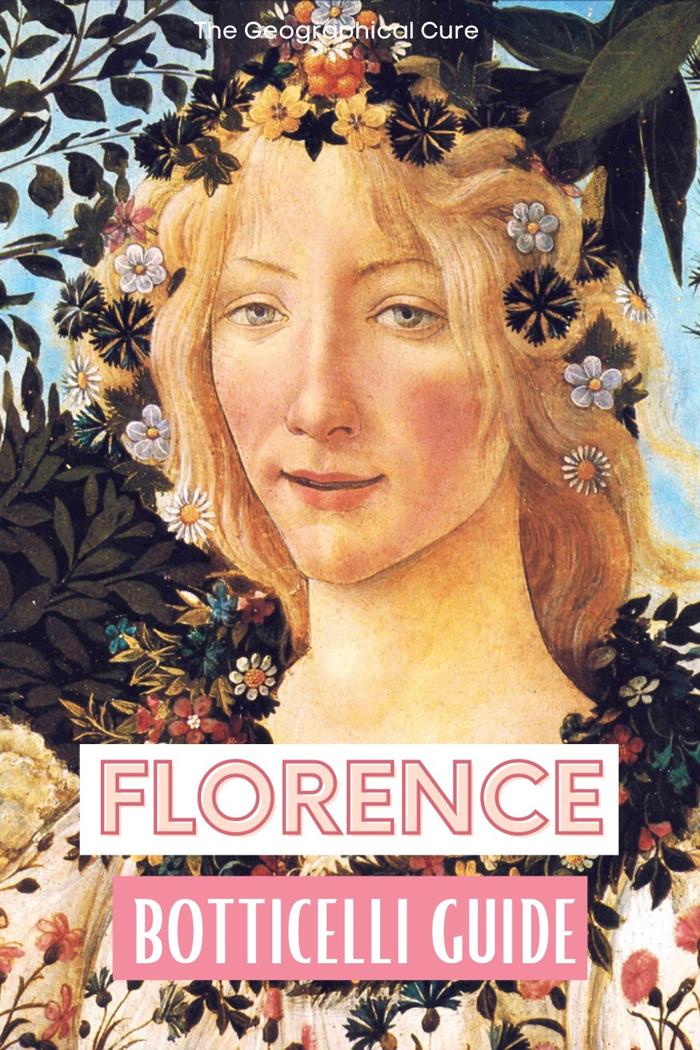 ultimate guide to Botticelli's masterpieces in Florence Italy