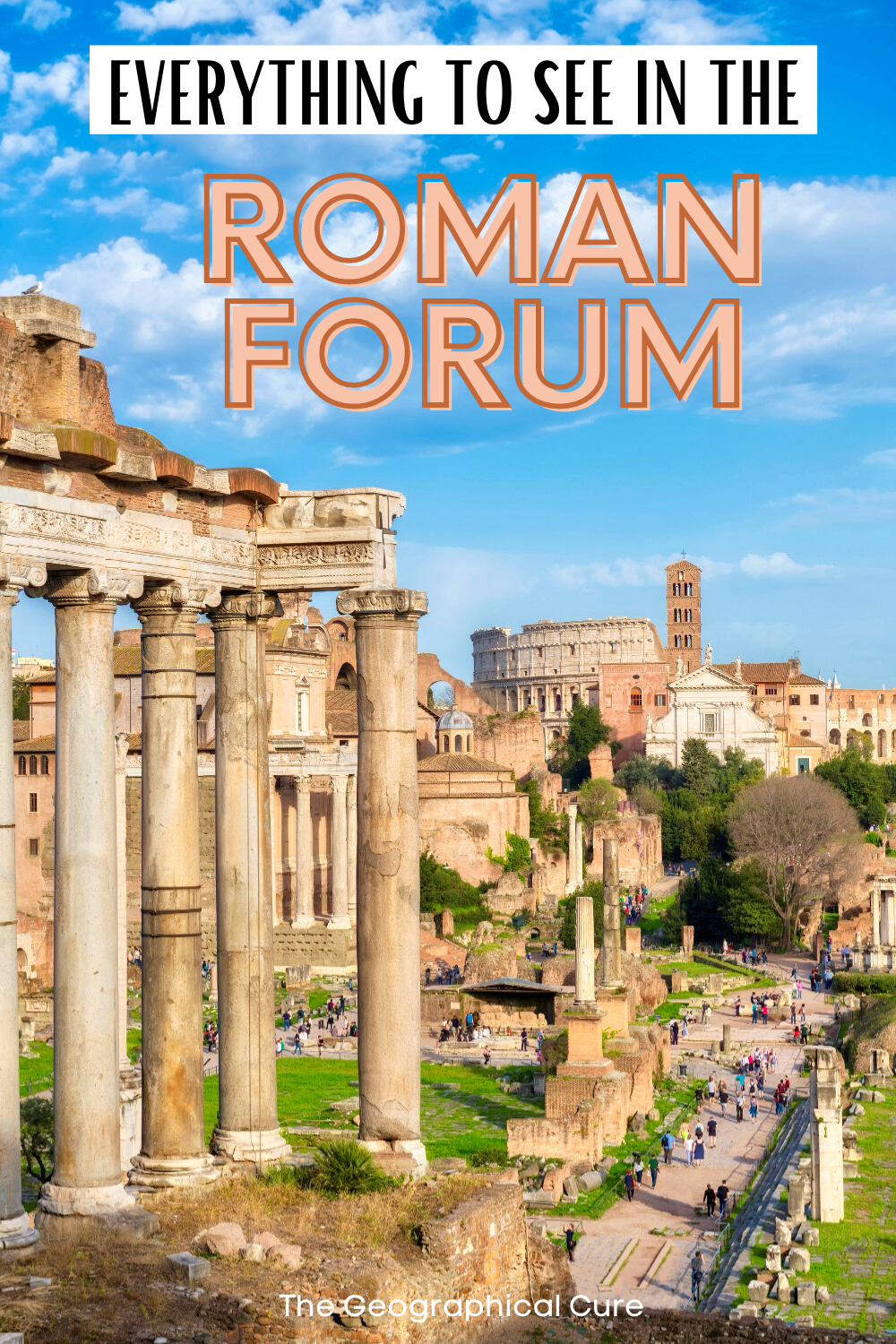 Rome travel guide: everything to see inside The Roman Forum