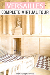 complete virtual tour of the Palace of Versailles in France