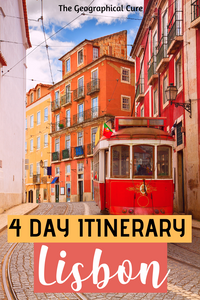 4 day itinerary for Lisbon Portugal