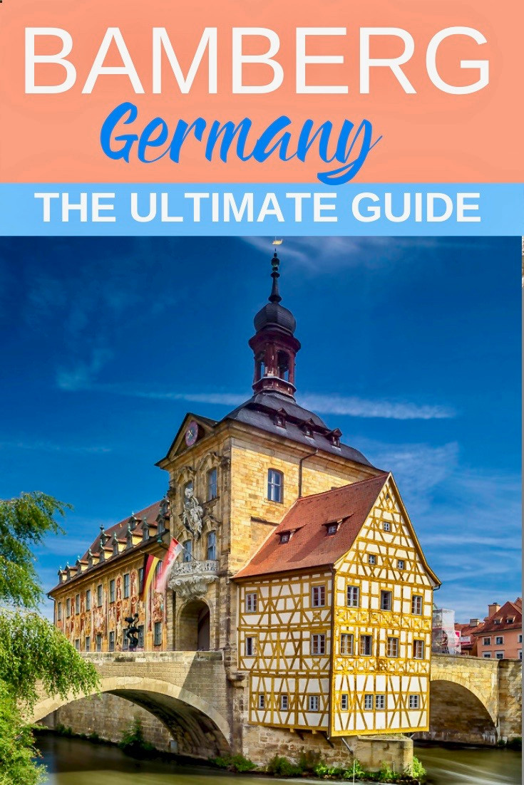 the ultimate guide to Bamberg Germany, a hidden gem in Bavaria