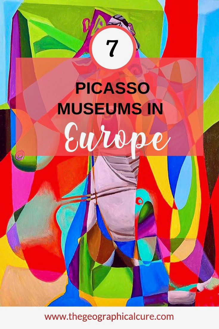 7 Must See Picasso Museums in Europe