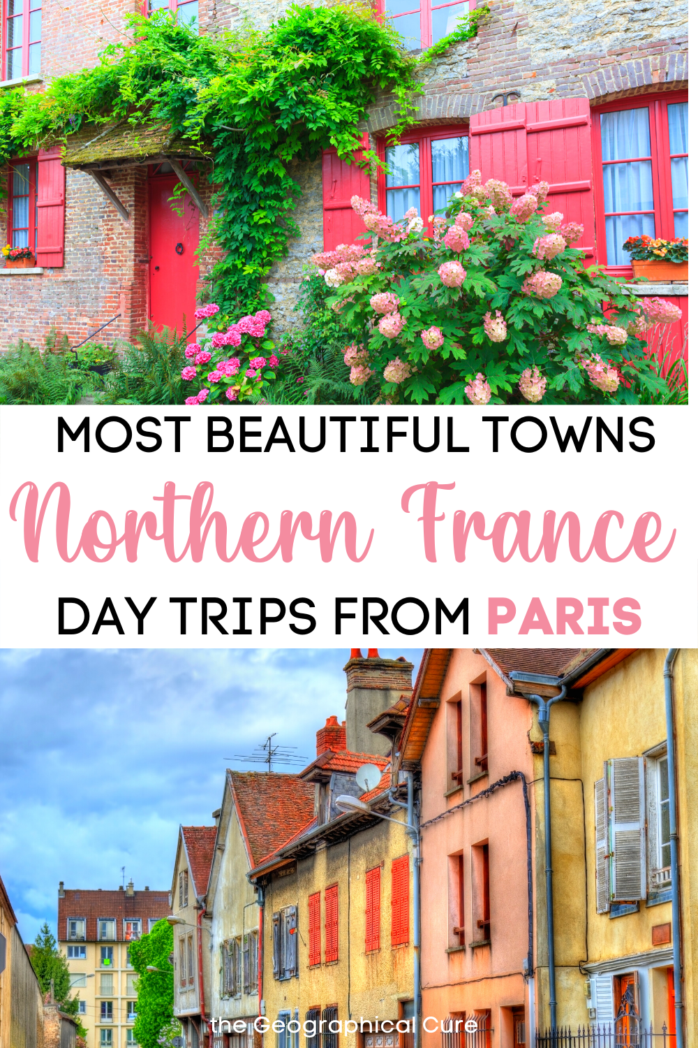 guide to the most beautiful and historic towns in northern France
