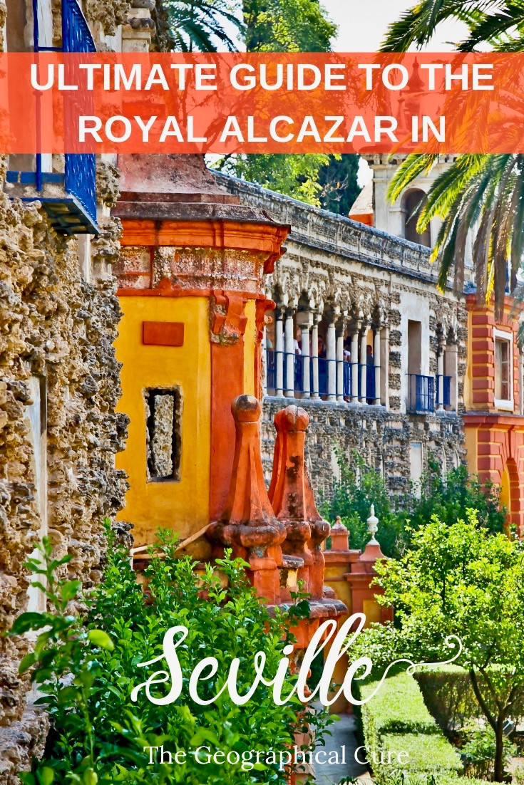 The Ultimate Guide to the Royal Alcazar, an unmissable site in Seville Spain