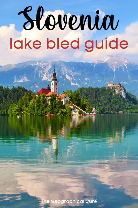 guide to visiting Lake Bled in Slovenia