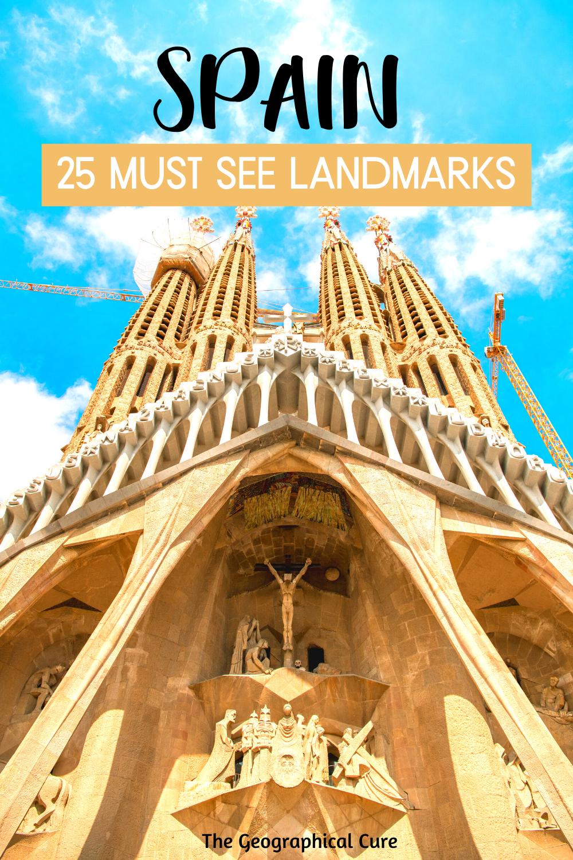 25 Must See Landmarks in Spain