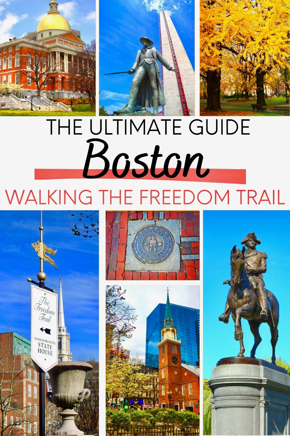 Ultimate Guide to the Freedom Trail in Boston