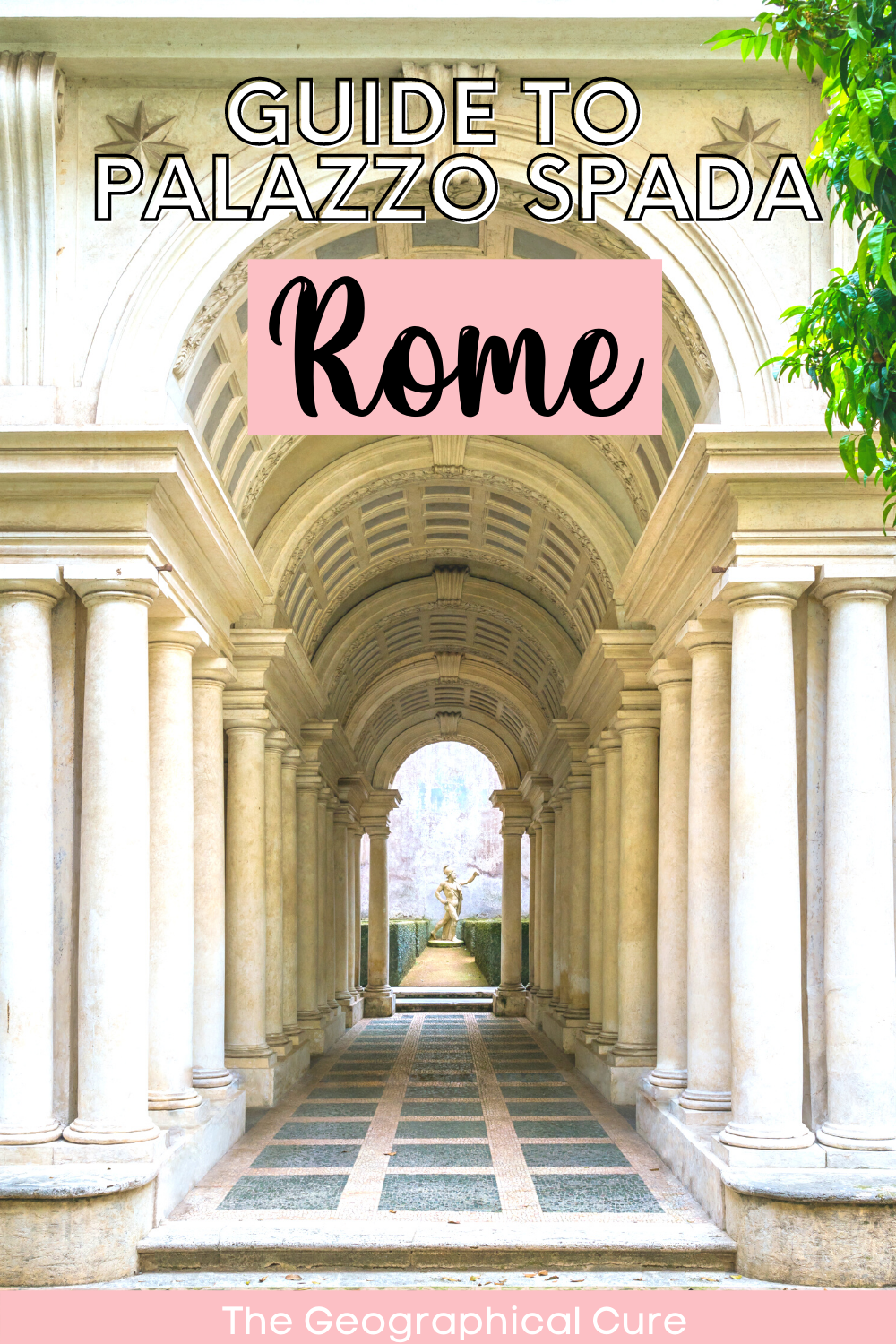 guide to Palazzo and Galleria Spada, an underrated museum in Rome Italy