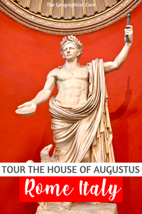 guide to the House of August, a must see site in Rome Italy
