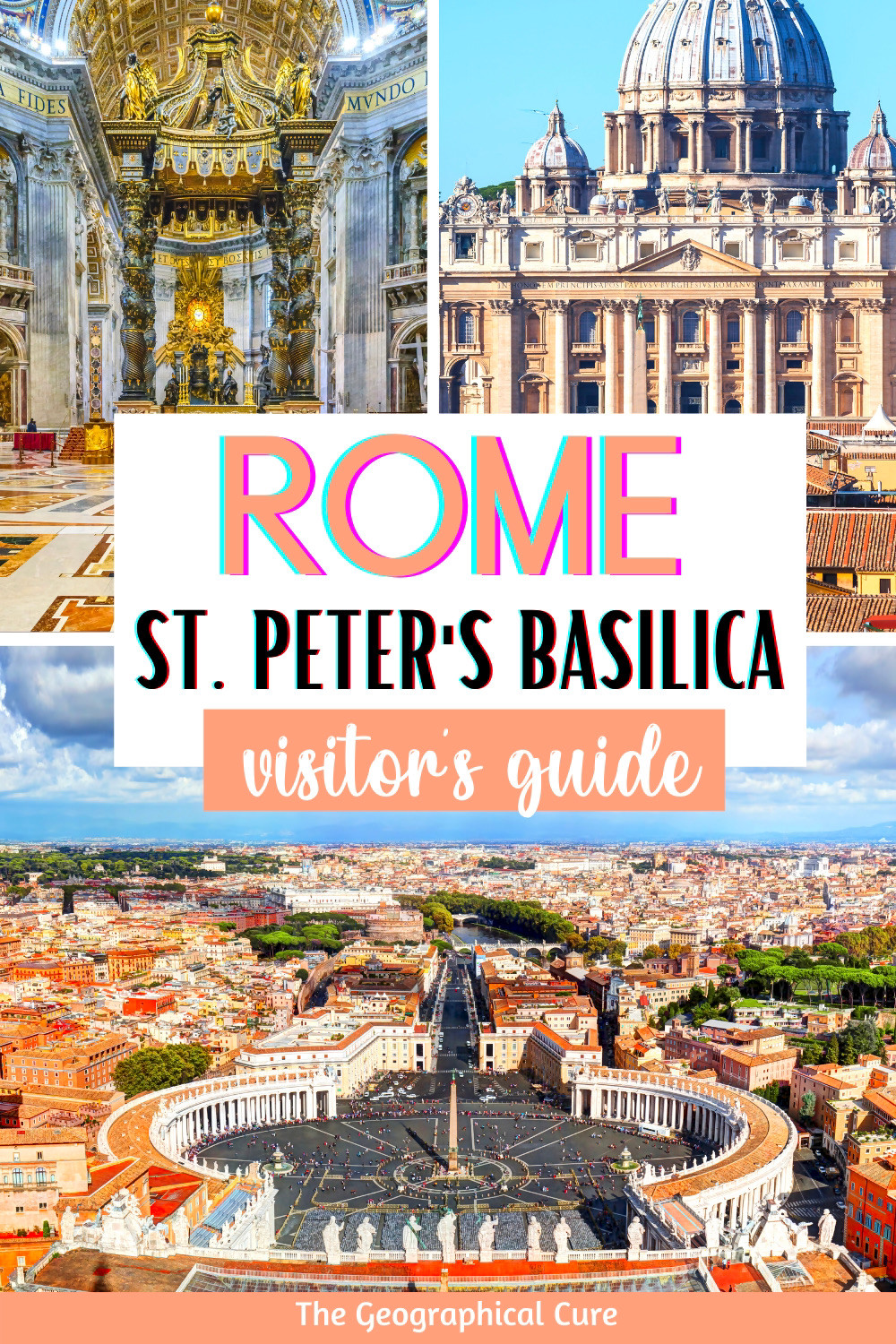 ultimate guide to visiting St. Peter's Basilica in Vatican City