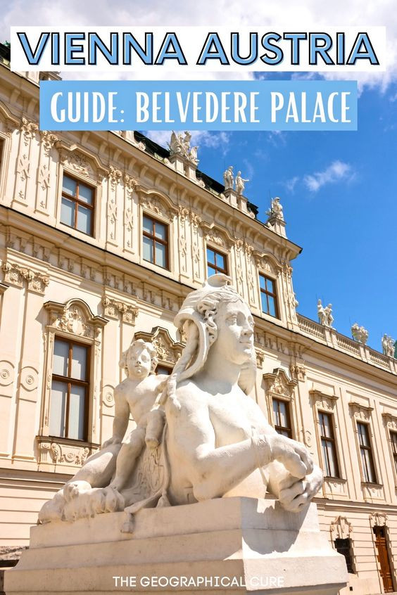 visitors guide to Vienna's Belvedere Palace