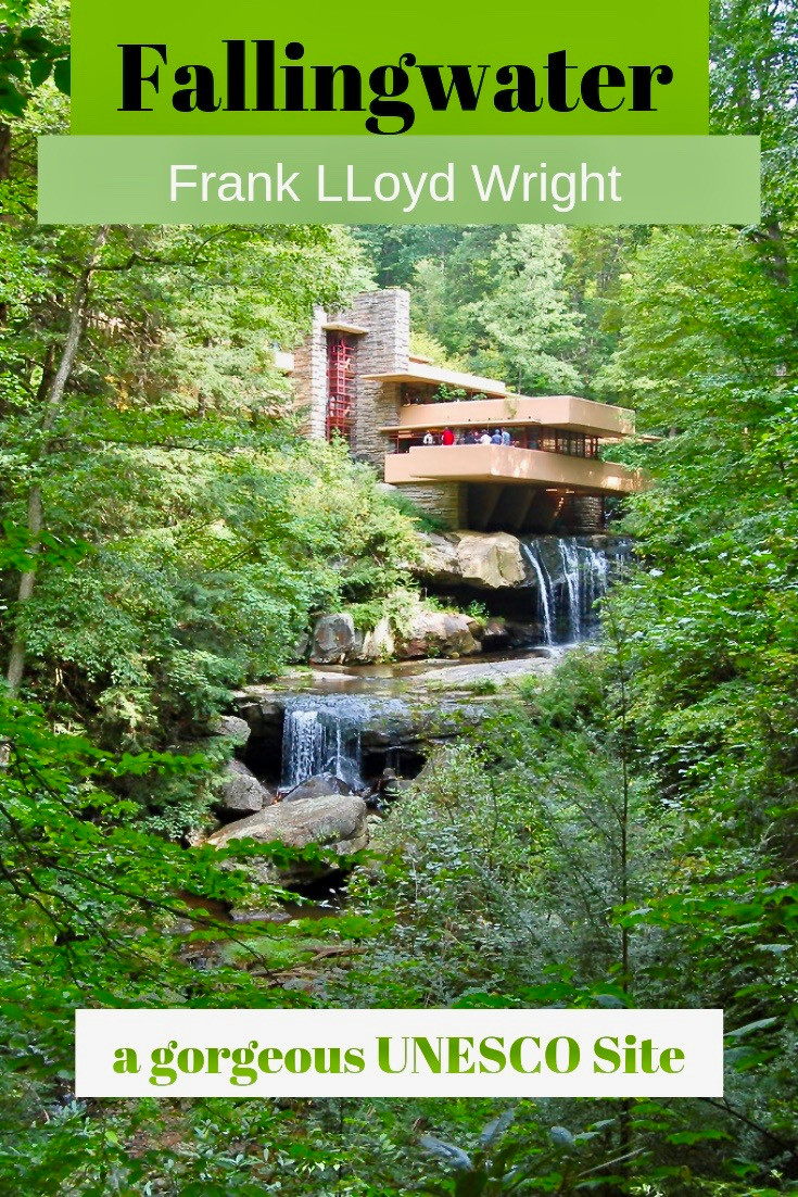 Fallingwater, Frank Lloyd Wright's Masterpiece and a Gorgeous UNESCO Site