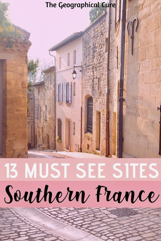 must see sites and landmarks in southern France