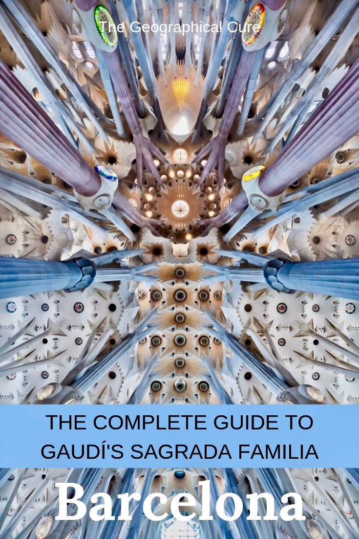 The Complete Guide to Sagrada Familia