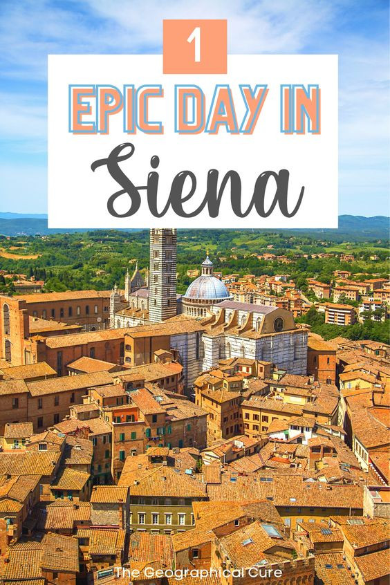 the perfect 1 day itinerary for Siena Italy