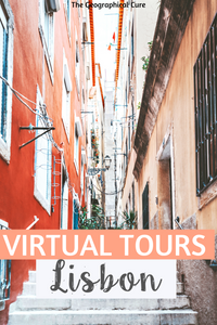 the best virtual tours of Lisbon for armchair travel