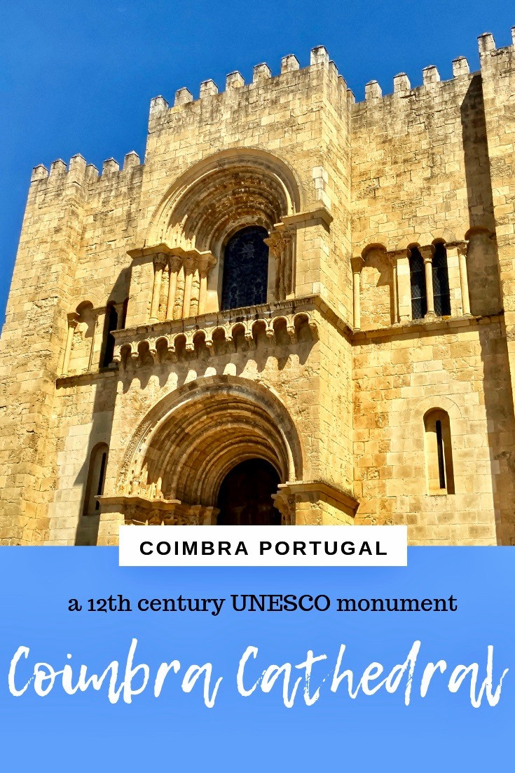 Coimbra Cathedral, a 12th century UNESCO Site