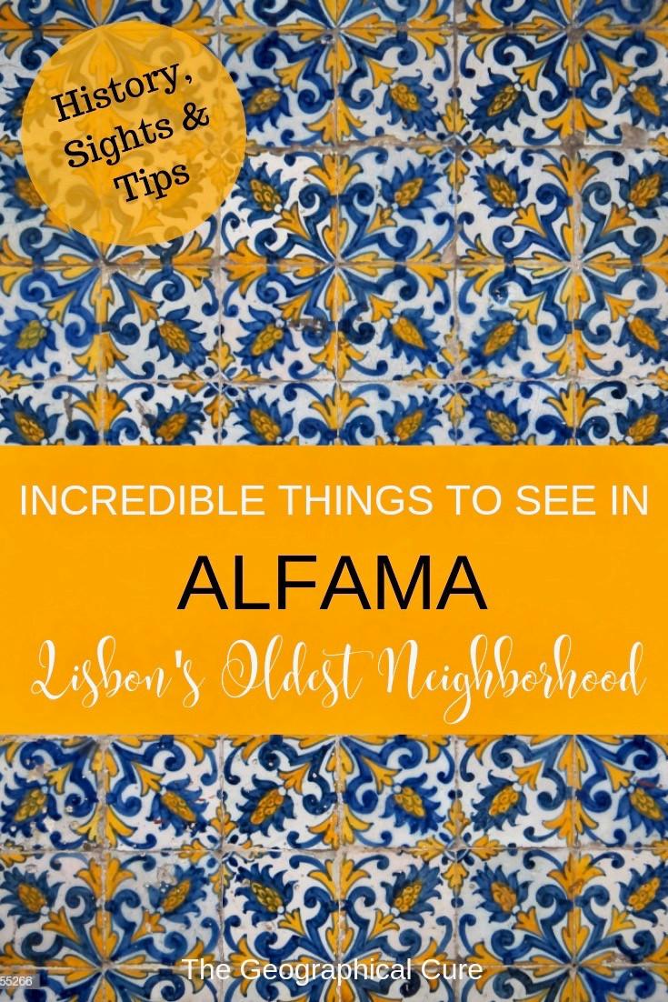 Incredible Things To See in Lisbon's Alfama Neighborhood