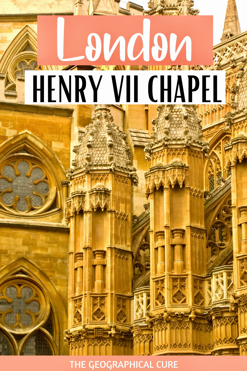 visitor's guide to the Henry VII Chapel in London's Westminster Abbey