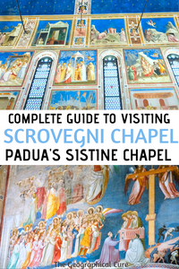 Guide to the Amazing Scrovegni Chapel in Padua, an Easy Day Trip From Venice