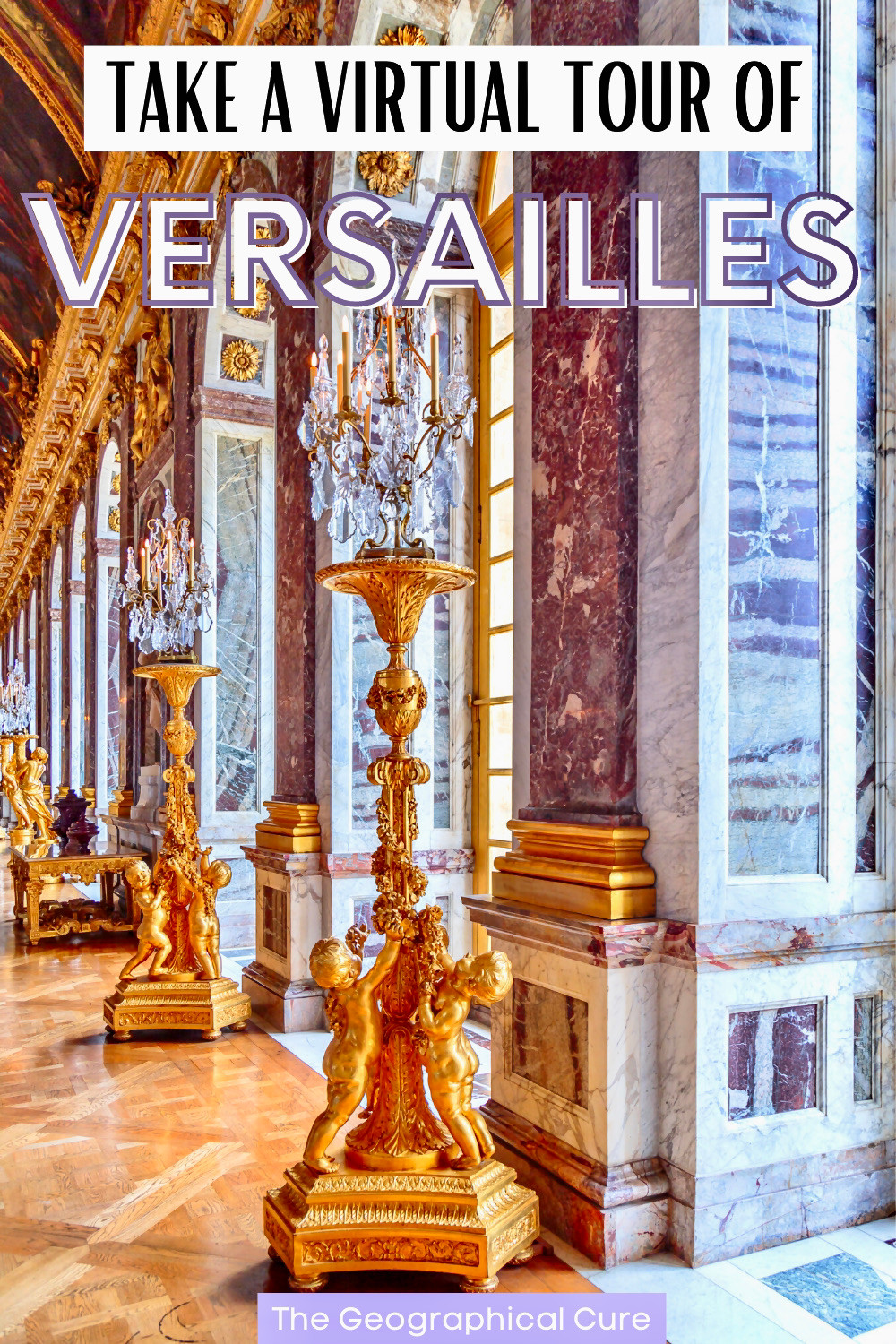 how to take a virtual tour of Versailles and see everything inside