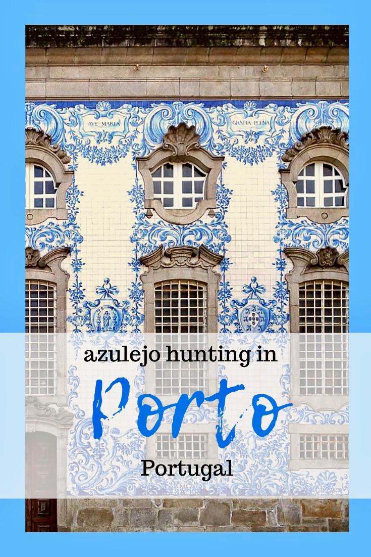 Guide to Hunting Azulejos in Porto Portugal