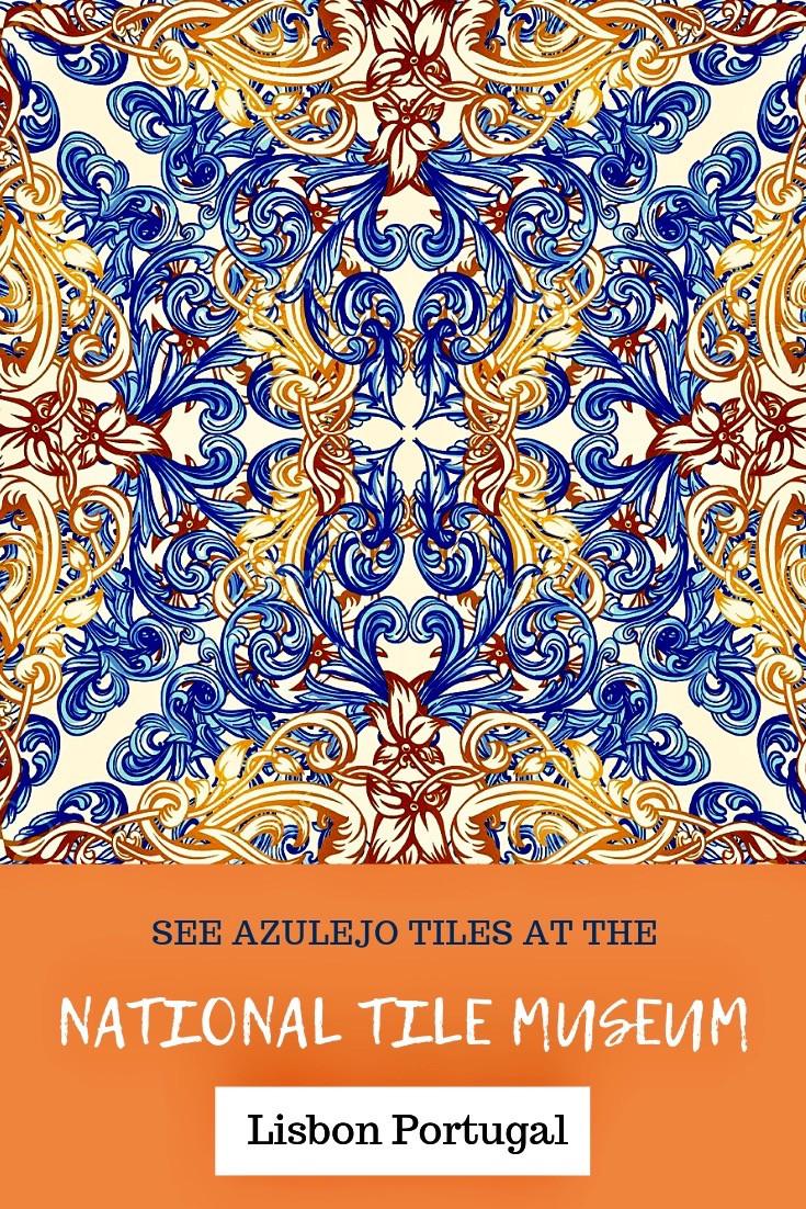 See Stunning Azulejo Tiles at Lisbon's National Tile Museum