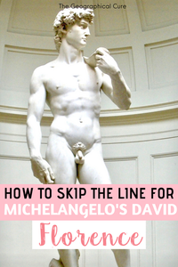 How To See Michelangelo's David Statue in Florence Italy