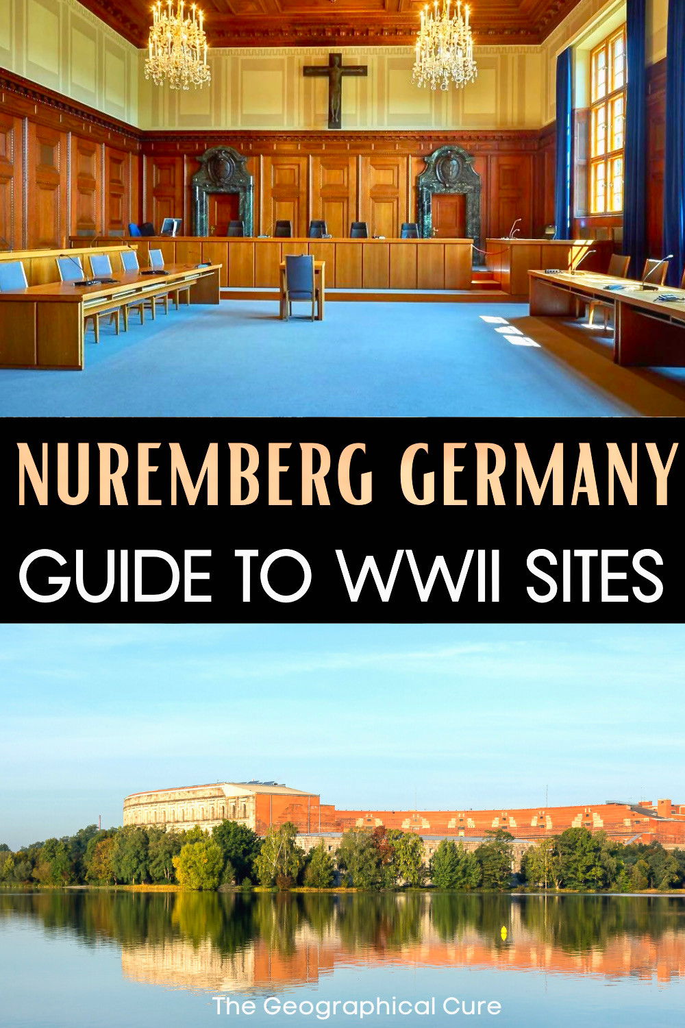 ultyilmmate guide to the historic Nazi and WWII sites in Nuremberg Germany