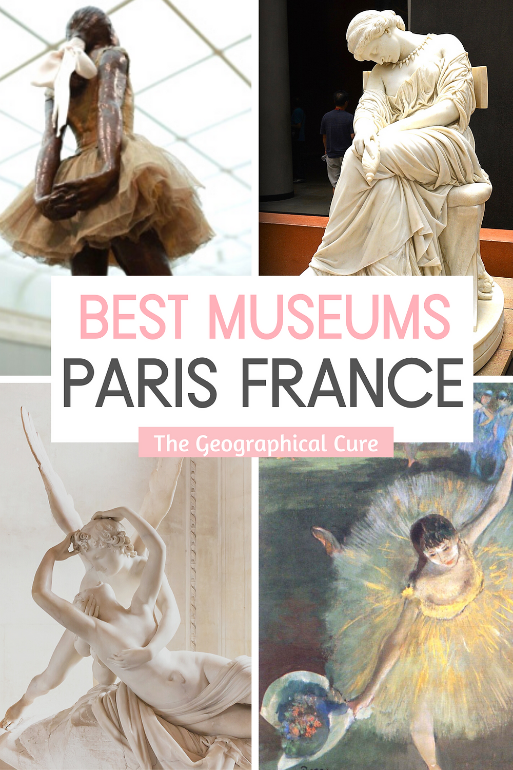 Guide to the Best Museums in Paris, for your Paris Bucket List