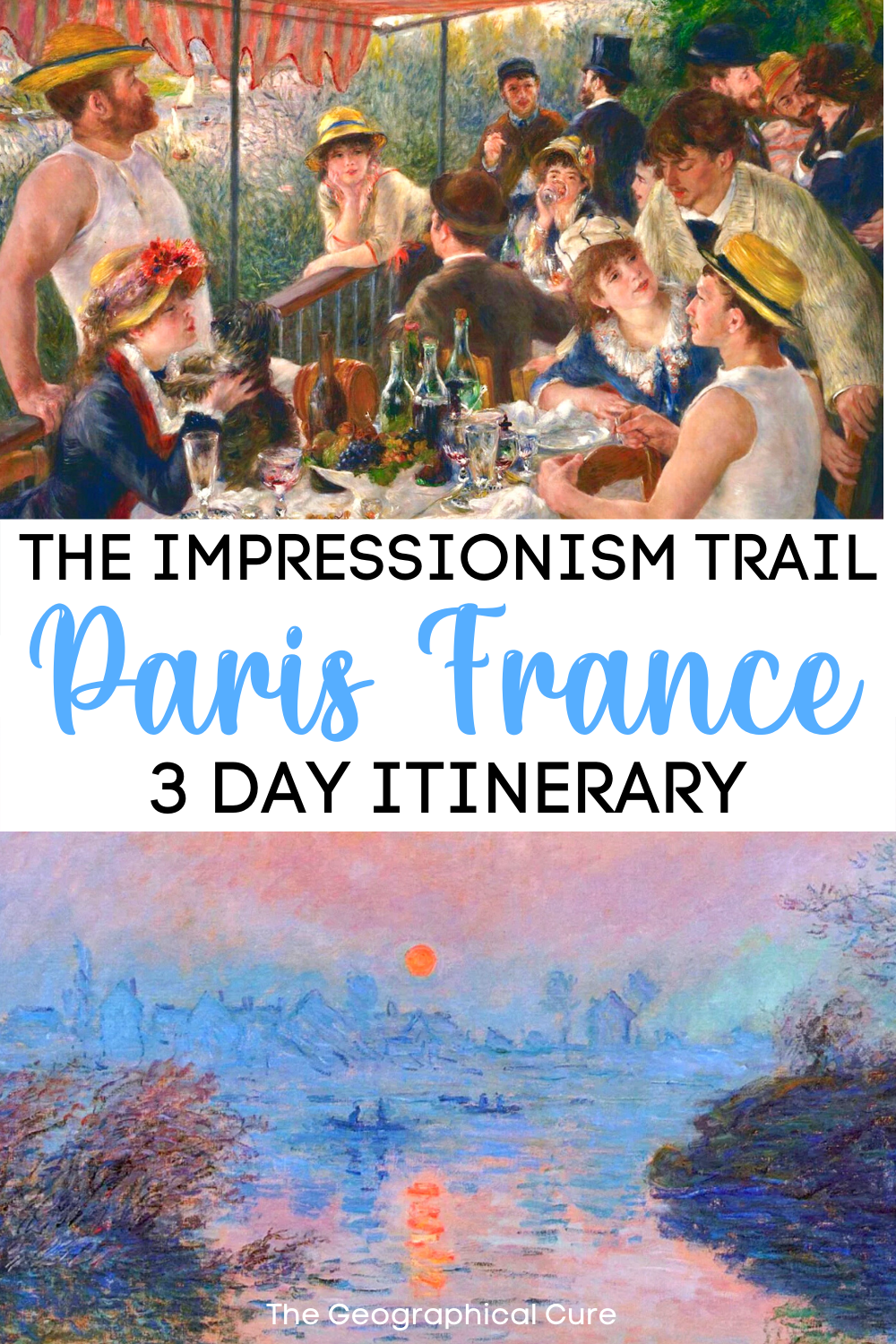 The Impressionism Trail In Paris, 3 Day Itinerary