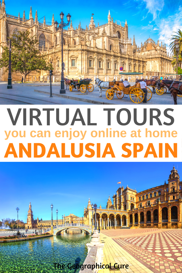 Virtual Andalusia, the best virtual tours of southern Spain to enjoy from home