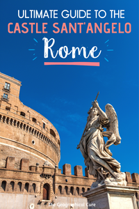 Ultimate Guide to the Castle Sant'Angelo in Rome Italy